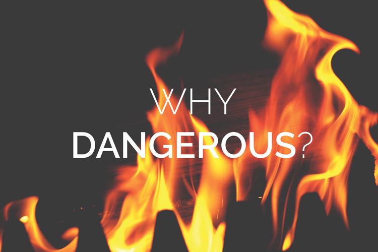 DangerousFire